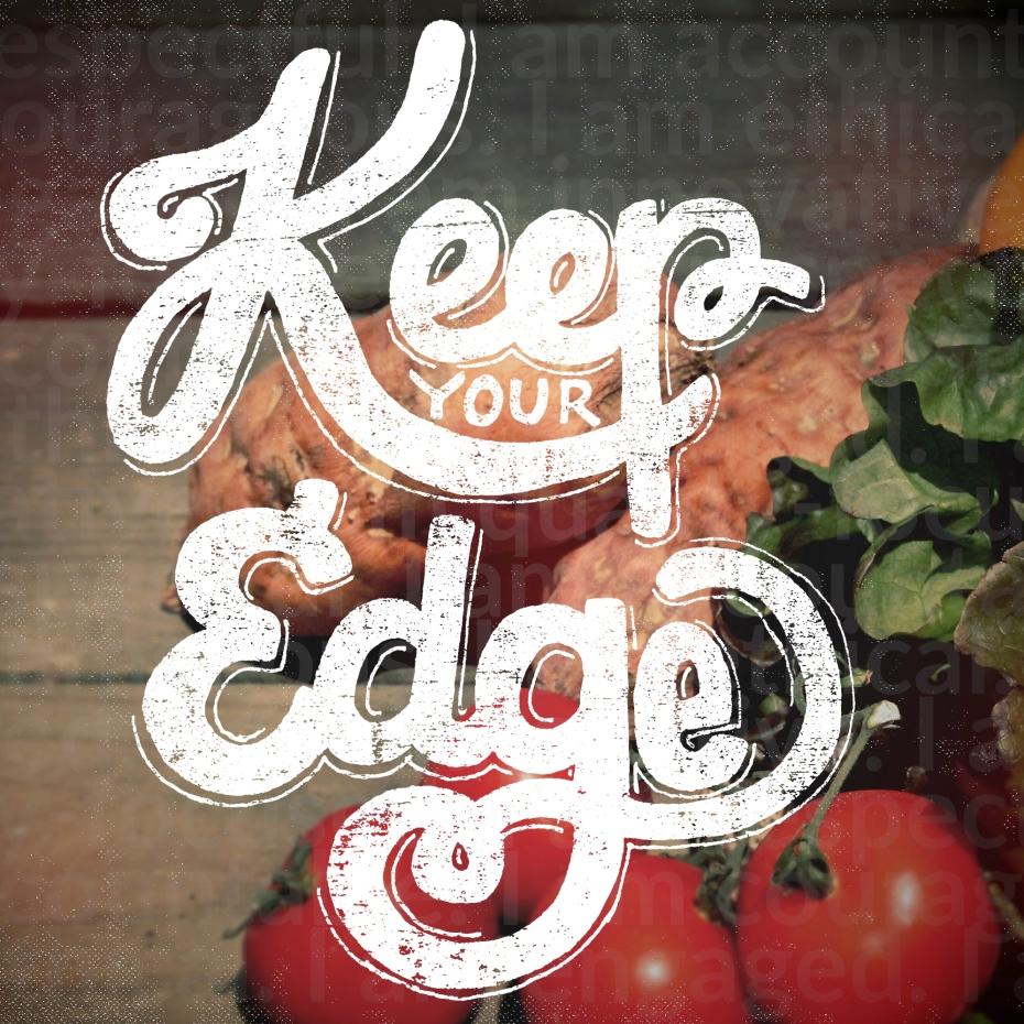 keep your edge