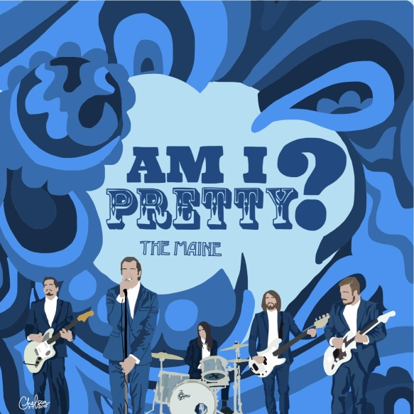 """""""Am I Pretty?"""" by The Maine"""