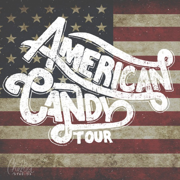 """""""American Candy"""" tour promo"""