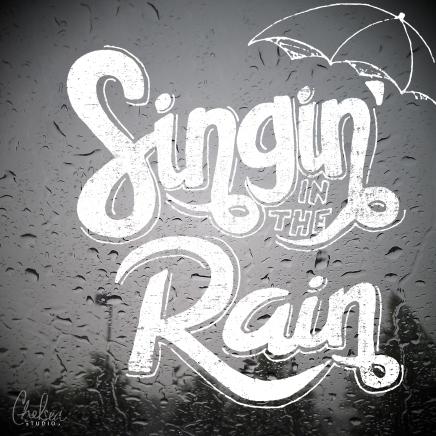 """Singin' in the Rain"" typography"