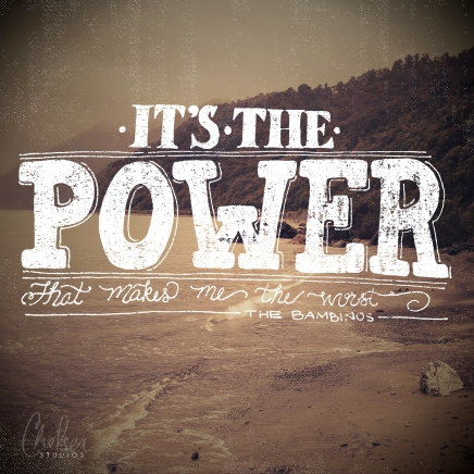 """""""The Power"""" by The Bambinos"""