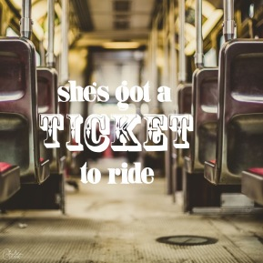 """Ticket to Ride"" - Day 62/365"
